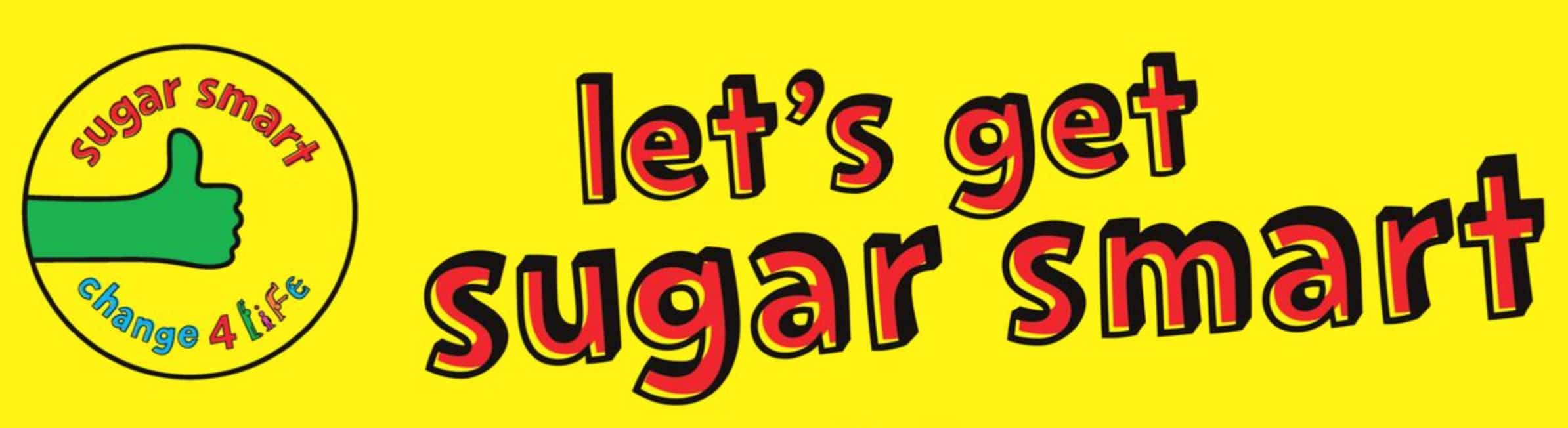 Be Sugar Smart!